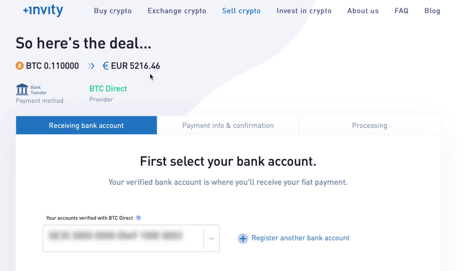 Select the bank account you want to receive your cash into. You first need to verify your account, but you'll only need to do this during your first sale or when adding a new account.