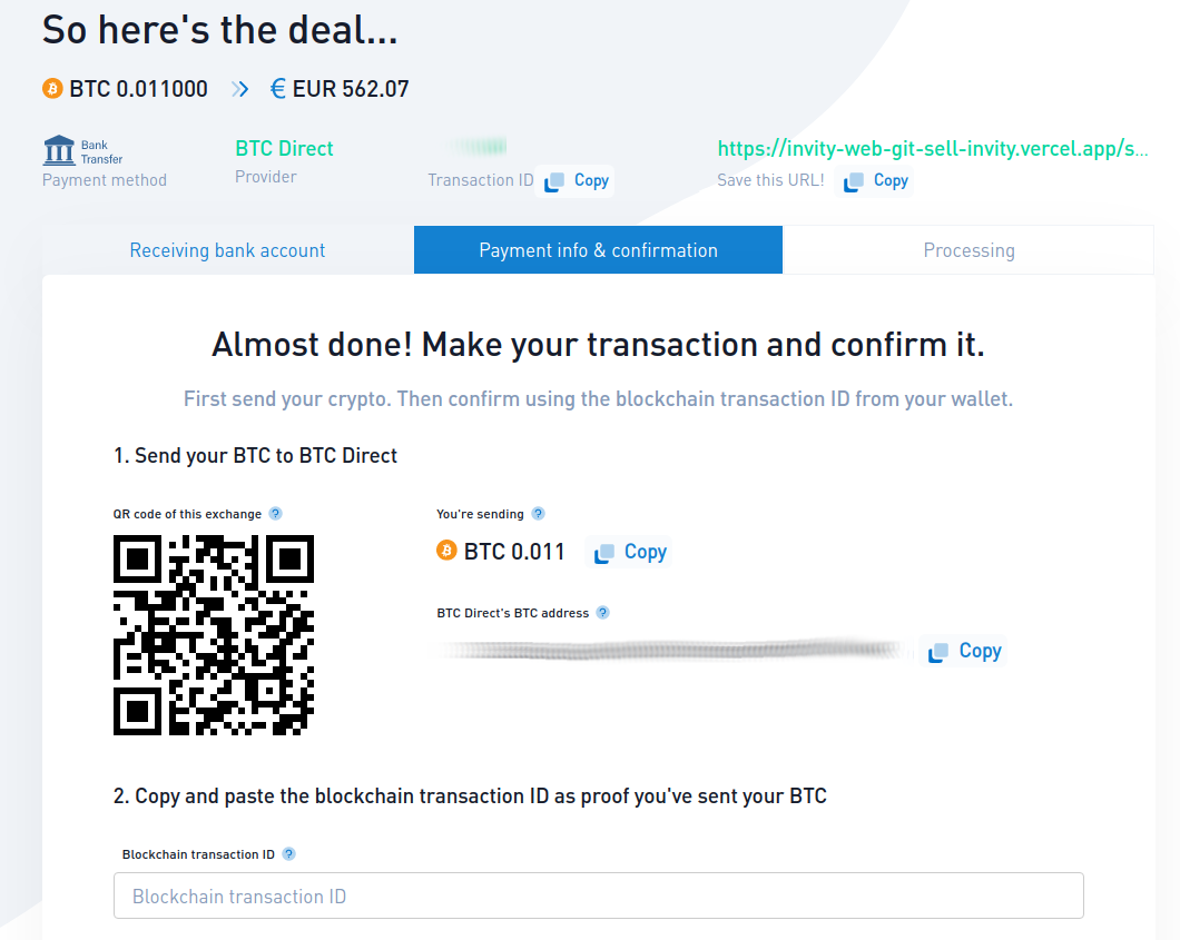 Then send the coins you want to sell, confirm with the blockchain transaction ID, and you'll receive your fiat shortly!