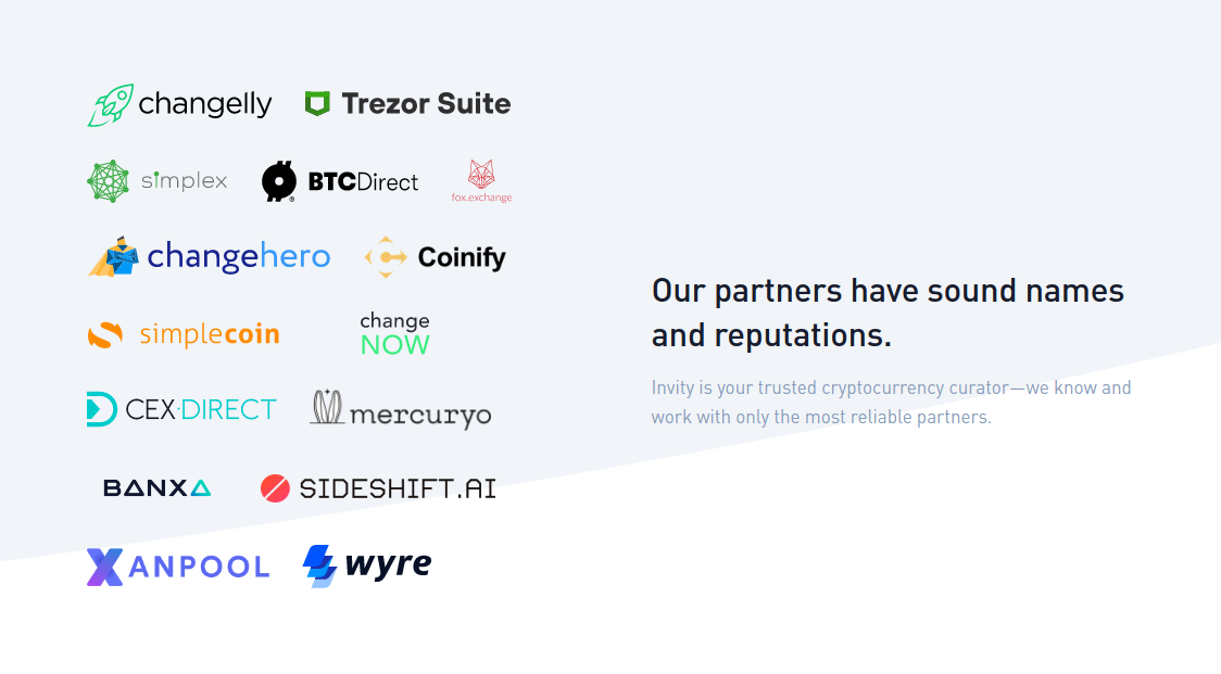 Invity's many partners are all non-custodial, and you can find them transparently listed throughout our site.
